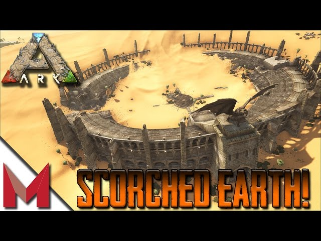 Scortched Earth Map.Scorched Earth Map Tour Mantis Ark Scorched Earth Gameplay