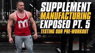 Supplement Manufacturing Exposed Part 5 - Putting Our Preworkout to the Test in the Gym!