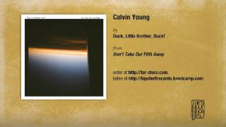 Duck. Little Brother, Duck! - Calvin Young