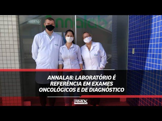 Annalab: laboratório é referência em exames oncológicos e de diagnóstico