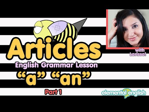 "Articles: ""a"" ""an"" in English Grammar 
