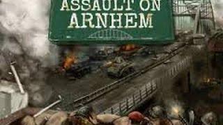 Assault On Arnhem Gameplay