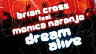 Brian Cross ft. Monica Naranjo - Dream Alive Ibiza Vox Mix.avi