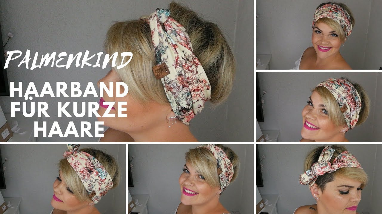 Palmenkind Haarband Hedjis Kurzhaarfrisur Stylen Youtube