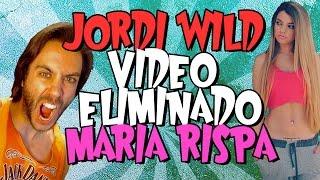 JORDI WILD VIDEO BORRADO DE MARIA RISPA - BROMA TELEFÓNICA