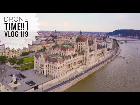 "Budapest from the SKY!!!   Vlog 119    DJI MAVIC STYLE   ""I don't know why we ordered that!!"""