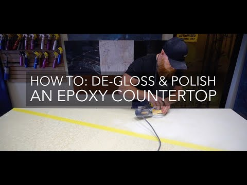 How to De-Gloss and Polish an Epoxy Countertop