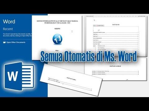 Microsoft Word - Membuat Daftar Isi , Daftar Gambar  , Daftar Tabel Otomatis dan Nomor Halaman,
