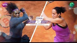 2016 Internazionali BNL dItalia Final Preview | Serena Williams vs Madison Keys
