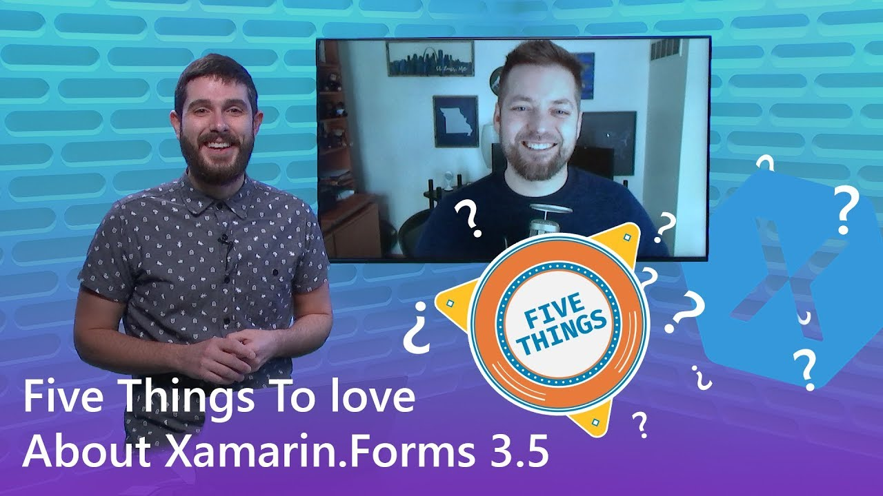 Five Things to Love About Xamarin Forms 3 5