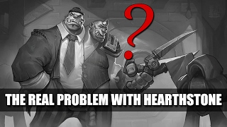The real problem with hearthstone that nobody talks about.