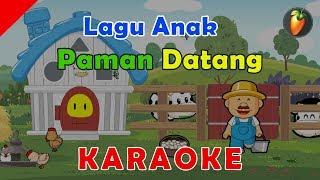 Download lagu Paman Datang - KARAOKE