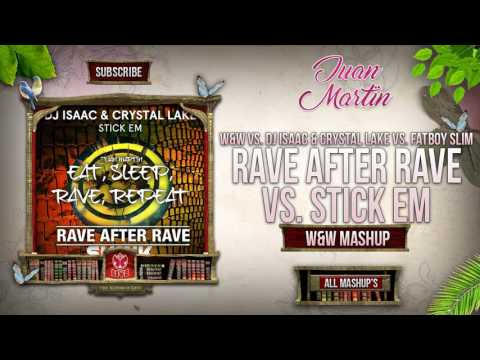 Rave After Rave Vs. Stick Em Vs. ESRR (W&W Mashup)