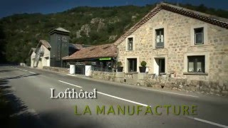 La manufacture Ardèche