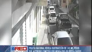 Policía Nacional revela sustracción de 140 mil pesos fue auto robo cometido por mensajero de óptica