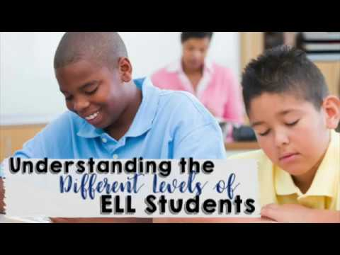 Understanding the Different Levels of ELL Students
