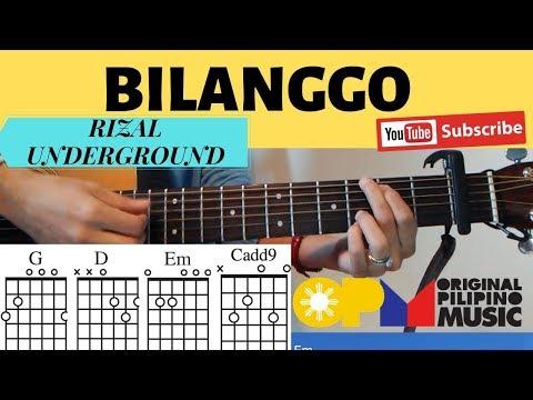 Bilanggo Guitar Tutorial Rizal Underground With Chords And Lyrics
