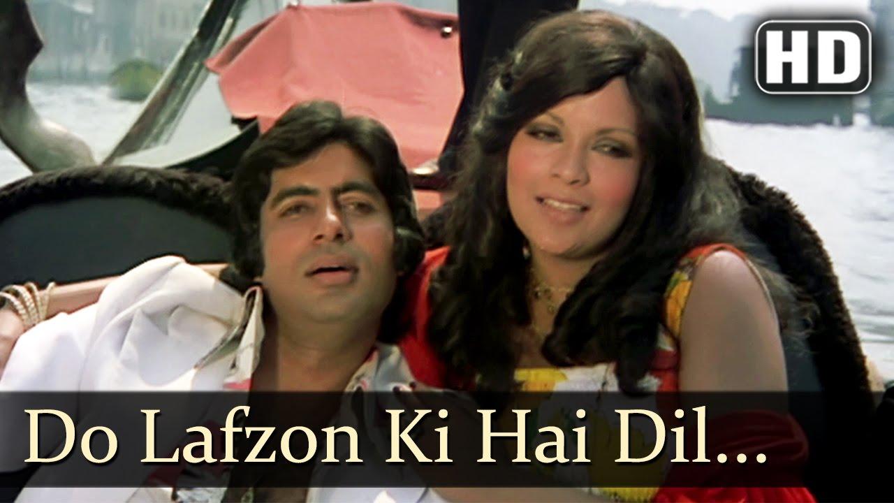 Do Lafzon Ki Hai Dil Ki Kahani - Amitabh - Zeenat Aman - The Great