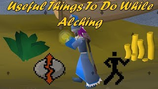 Useful Things to do while Alching #1 (Ironman Efficiency)