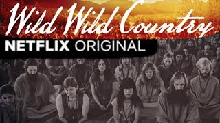Wild Wild Country Review Cult or Utopia