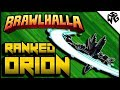 Road to Diamond Ranked Orion 1v1's - Brawlhalla Gameplay :: Practicing Spear