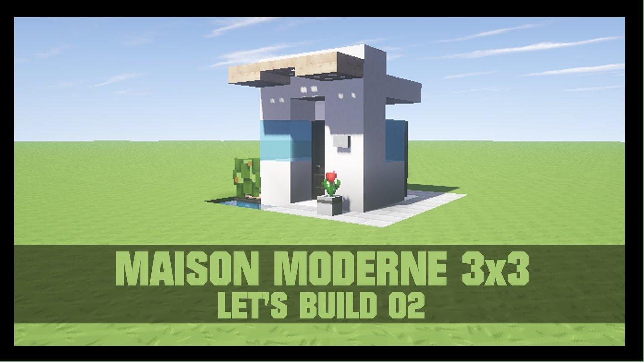 TUTO - COMMENT CONSTRUIRE UNE MAISON MODERNE 3X3 DANS MINECRAFT ...