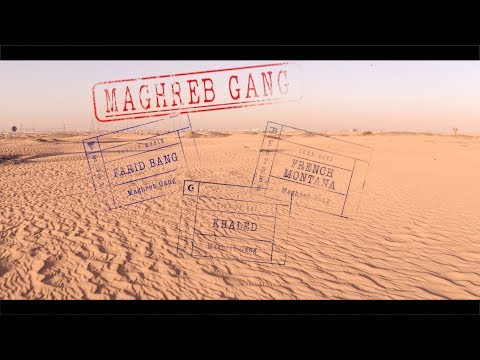 "FARID BANG x FRENCH MONTANA x KHALED - ""MAGHREB GANG"" (official Video] - BangerChannel"