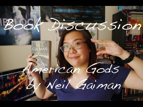 Book Discussion | American Gods By Neil Gaiman