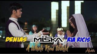 THE MISKA x RIA RICIS x DENIAS - A Whole New World ost. ALADDIN (Cover)