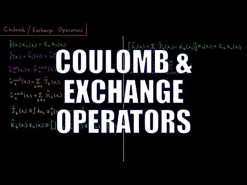 Computational Chemistry 4.16 - Coulomb and Exchange Operators