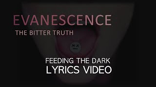 Feeding The Dark by Evanescence - Lyrics Video