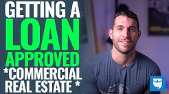 How To Get Loan Approval On Commercial Real Estate