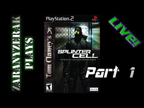 Zaranyzerak Plays Splinter Cell HD - Part 1/3