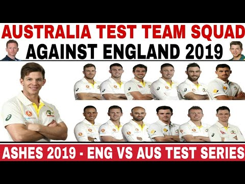 AUSTRALIA TEST TEAM SQUAD ANNOUNCED AGAINST ENGLAND 2019 | AUSTRALIAN ASHES SQUAD 2019 | ASHES 2019