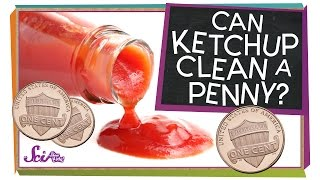 Can Ketchup Clean a Penny? #sciencegoals