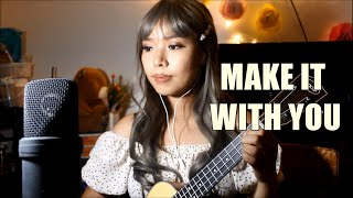 MAKE IT WITH YOU (Bread) - Cover by Apple Crisol