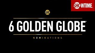 Congrats SHOWTIME on 2019 Golden Globe Nominations