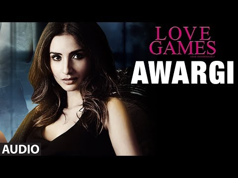 AWARGI Full Song (AUDIO) | LOVE GAMES | Gaurav Arora, Tara Alisha Berry | T-SERIES