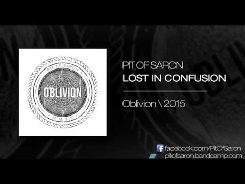 Pit of Saron - Lost In Confusion