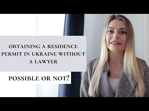 Obtaining a residence permit in Ukraine without a lawyer