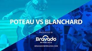BravadoTV.com LIVE POTEAU VS BLANCHARED Playoffs round 2