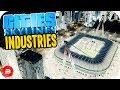 Cities: Skylines Industries - Stadium + Tourists + TollBooths = $$$! #24 (Industries DLC)
