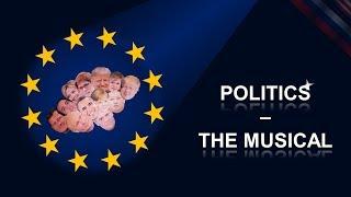 Politics - The Musical