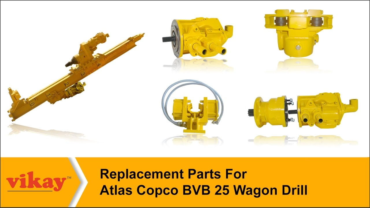 Replacement Parts For Atlas Copco Wagon Drill Model Bvb-25 – Vikay 2