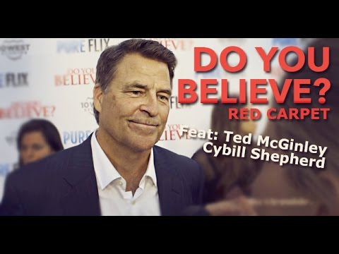 DO YOU BELIEVE? Feat: Ted McGinley & Cybill Shepherd