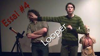 Essai #4 - Looper (2012)