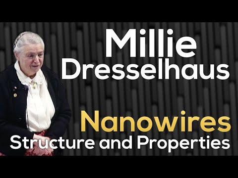 EECS Special Lecture - Professor Millie Dresselhaus on Bismuth Nanowires: Structure and Properties