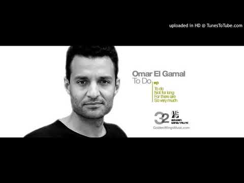 Omar El Gamal - For There Are