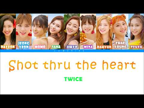 TWICE (트와이스) - Shot Thru The Heart [Color Coded Lyrics/Han/Rom/Eng]