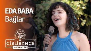 Eda Baba - Bağlar (Akustik) Resimi